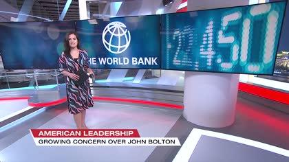 Concerns over anti-World Bank national security advisor John Bolton