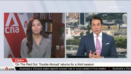 CNA+: On The Red Dot: Trouble Abroad explores overseas ordeals of Singaporeans
