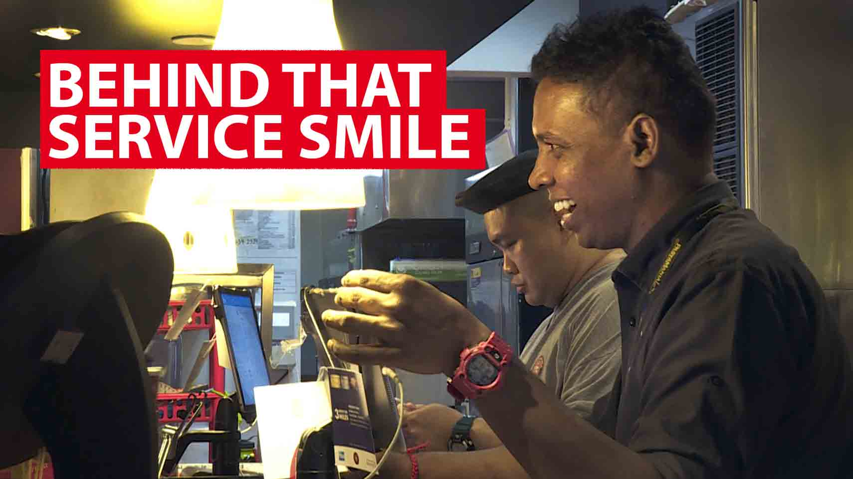 Behind that service smile