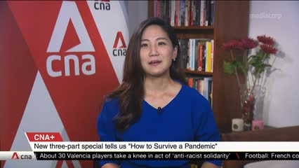"""CNA+: Why It Matters returns with new three-part special on """"How to Survive a Pandemic"""""""