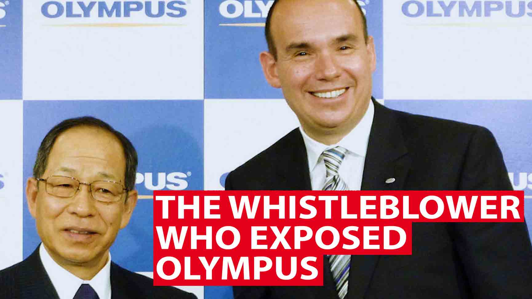 The whistleblower who exposed Olympus