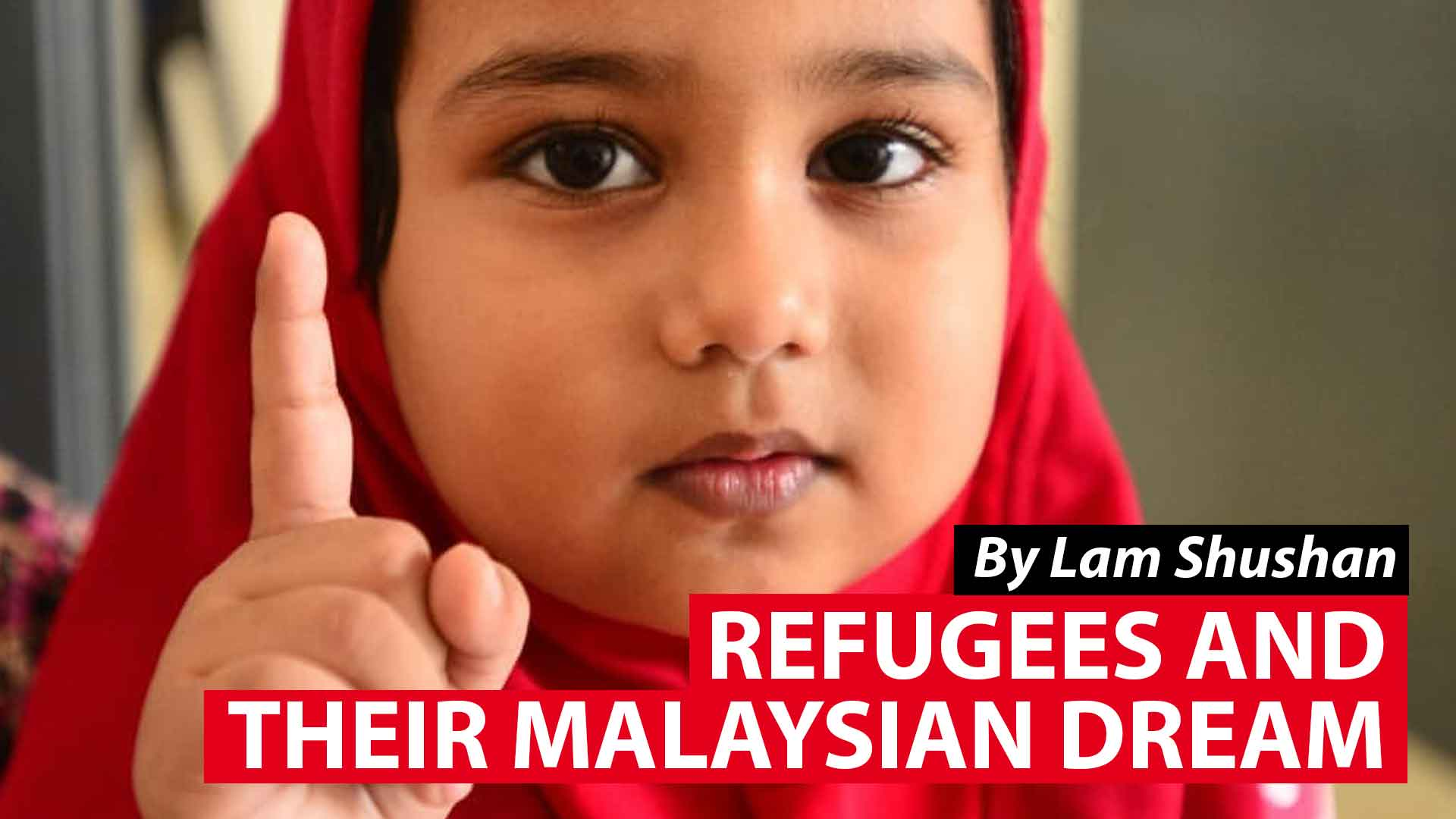 Refugees and their Malaysian dream