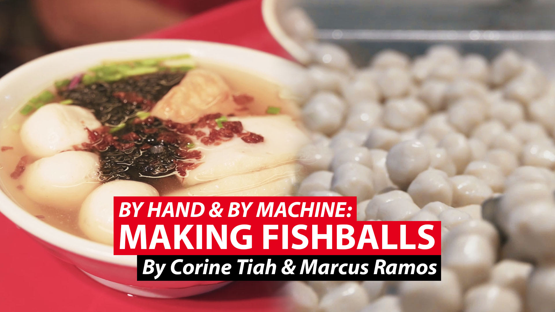 By hand & by machine: Making fishballs