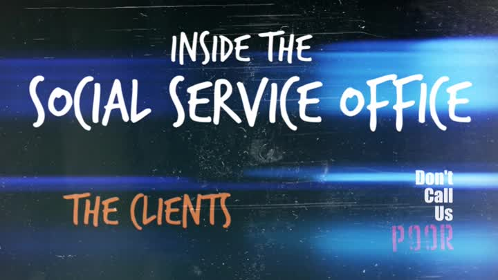 Inside The Social Service Office: The Clients