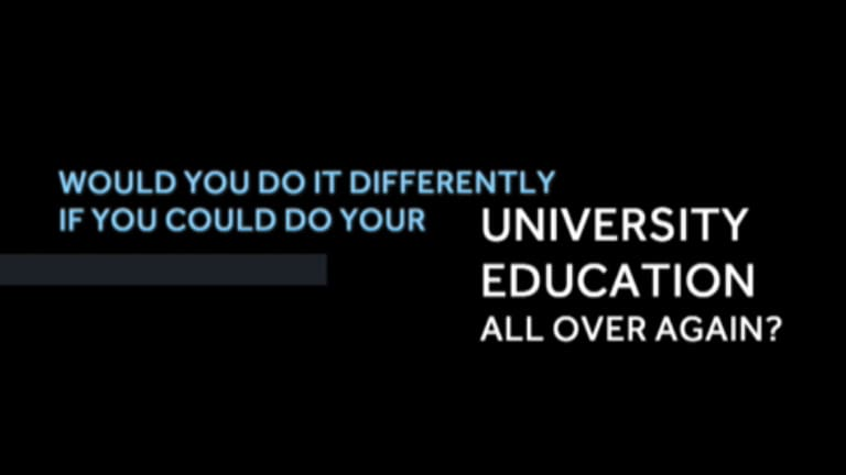 What If You Could Re-do Your University Education?