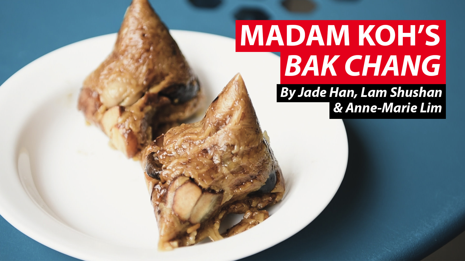 Madam Koh's bak chang recipe