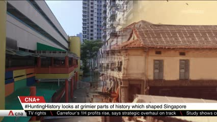 CNA+: Hunting Down Lesser Known Parts of Singapore's History