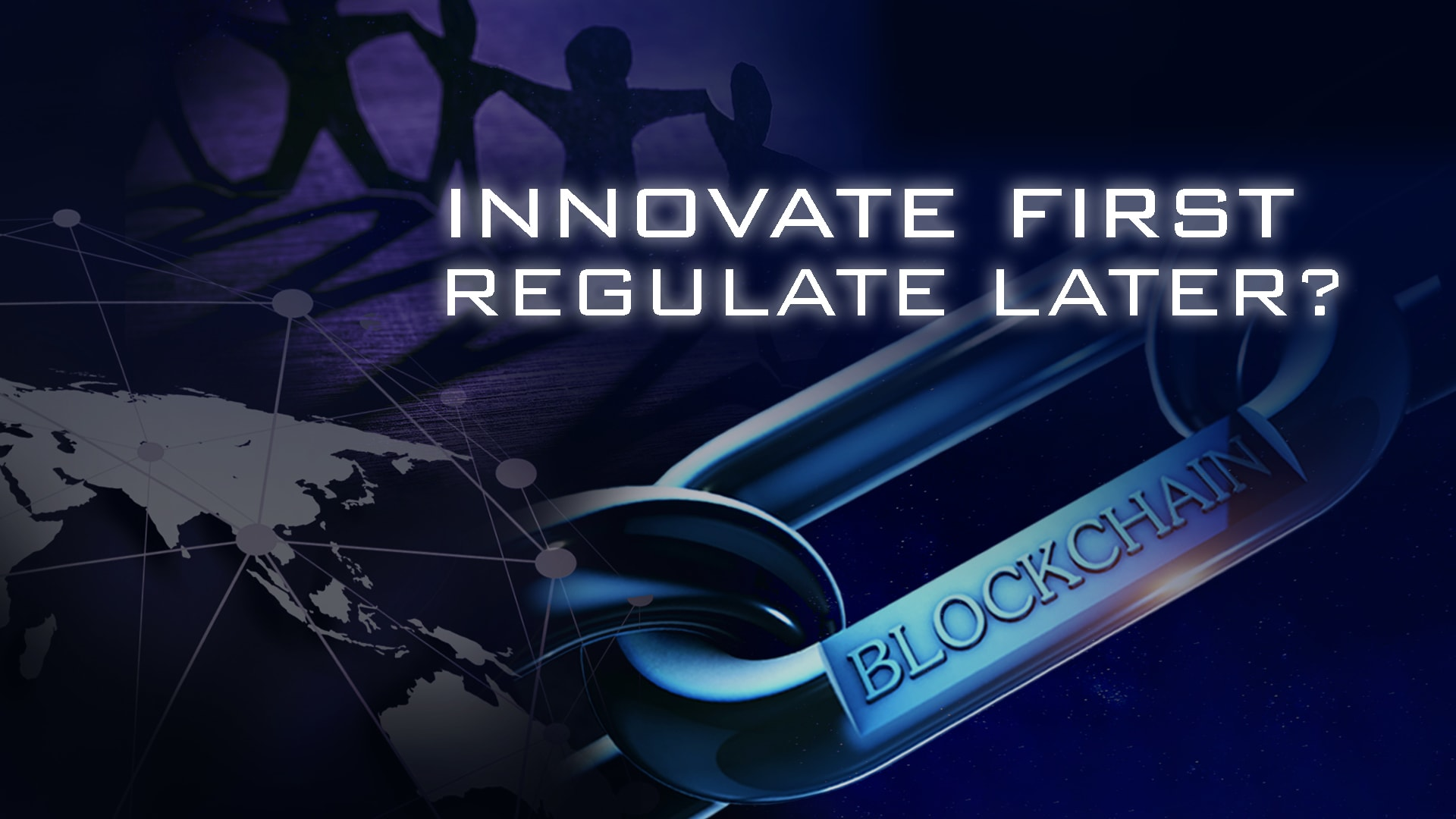 Innovate first, regulate later: Can we truly build blockchains for a better world?