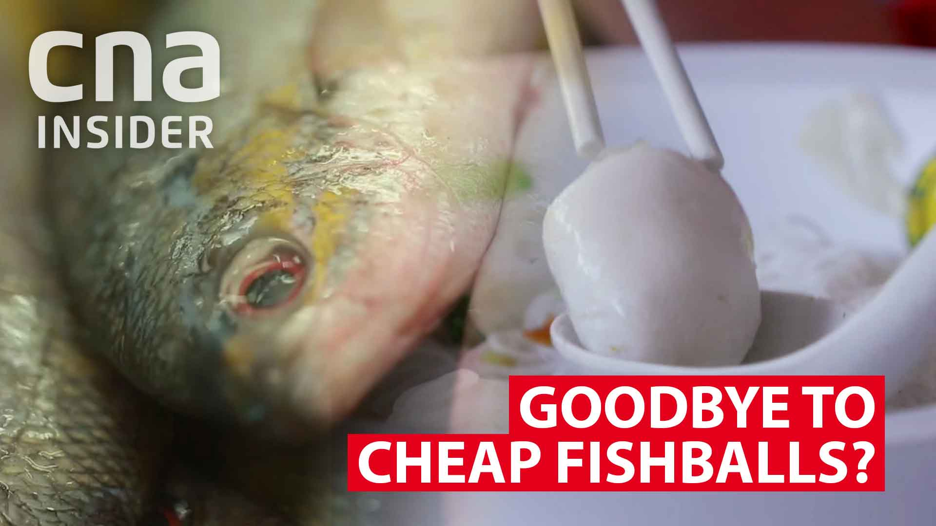 Goodbye to cheap fishballs?