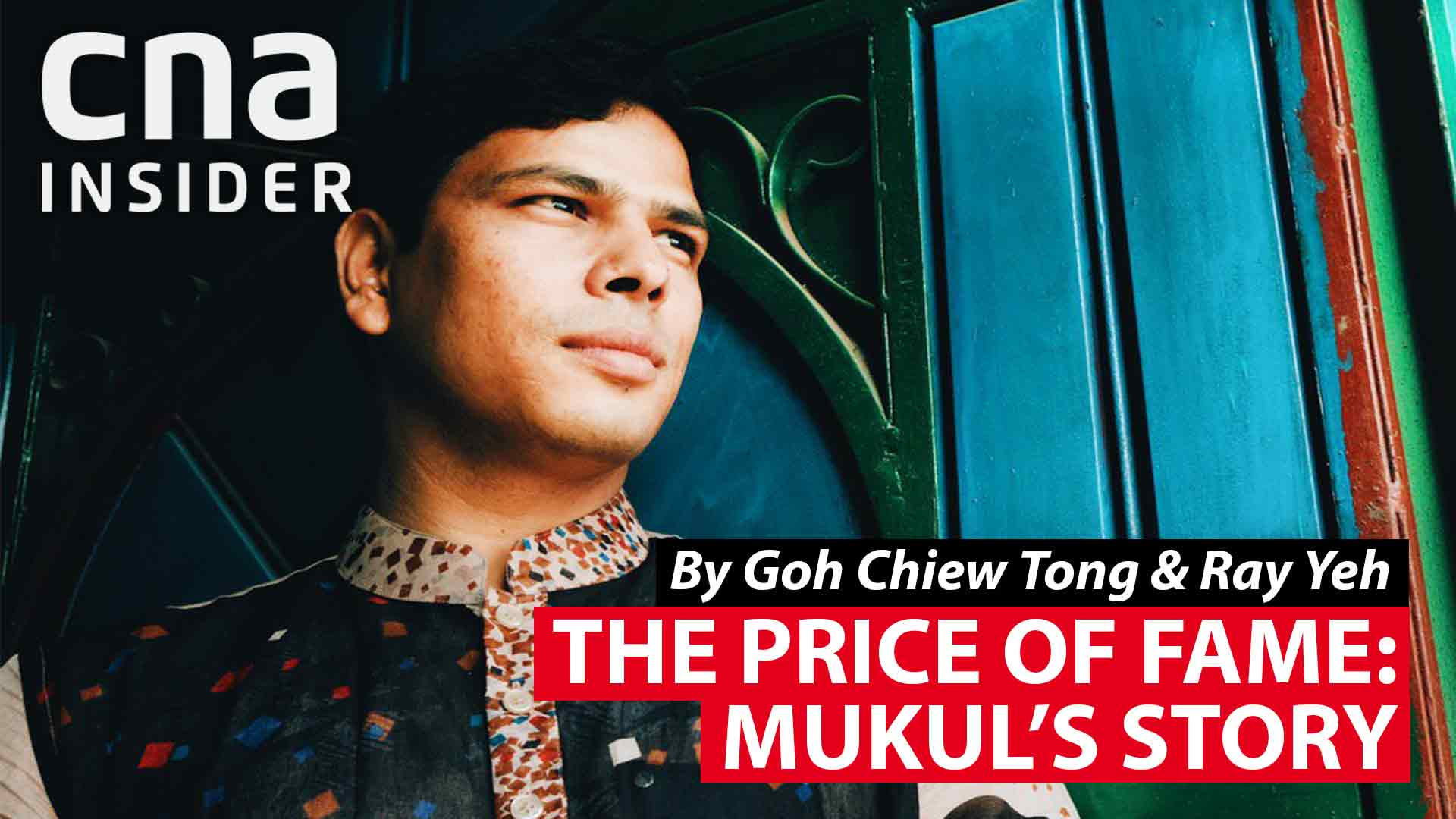 The Price Of Fame: Mukul's Story