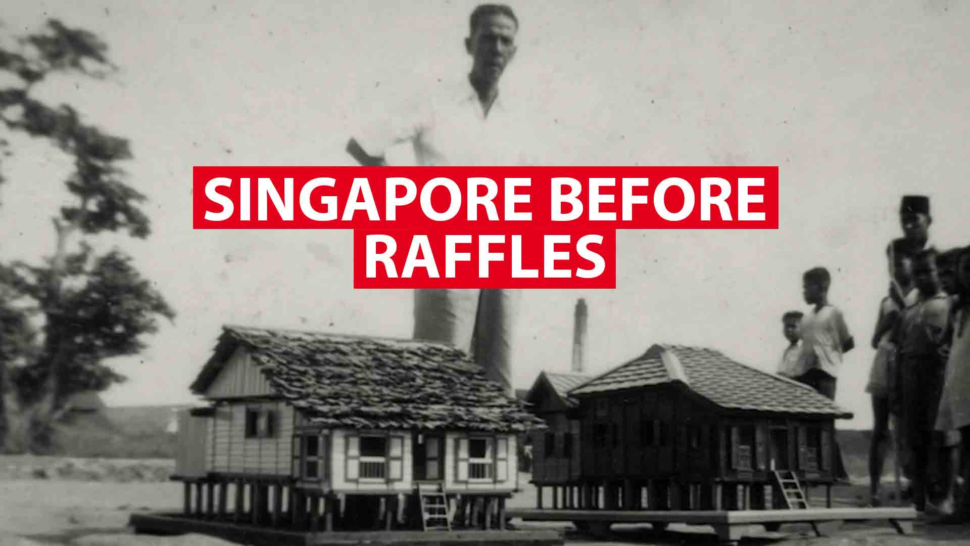 A thriving Singapore - even before Stamford Raffles