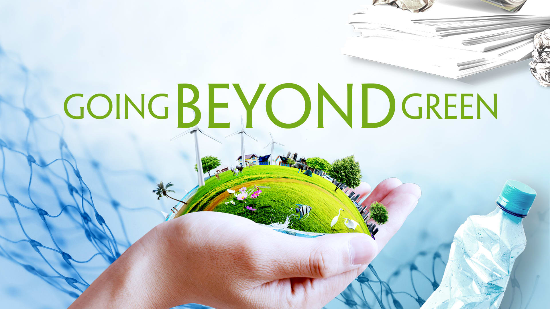 Going Beyond 'Green': How can we be truly sustainable?""