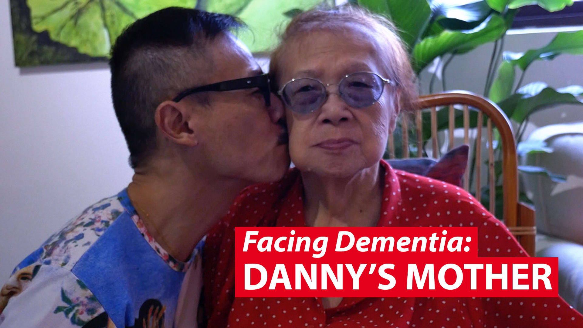 Danny's Mother: A love-hate-love story of facing dementia