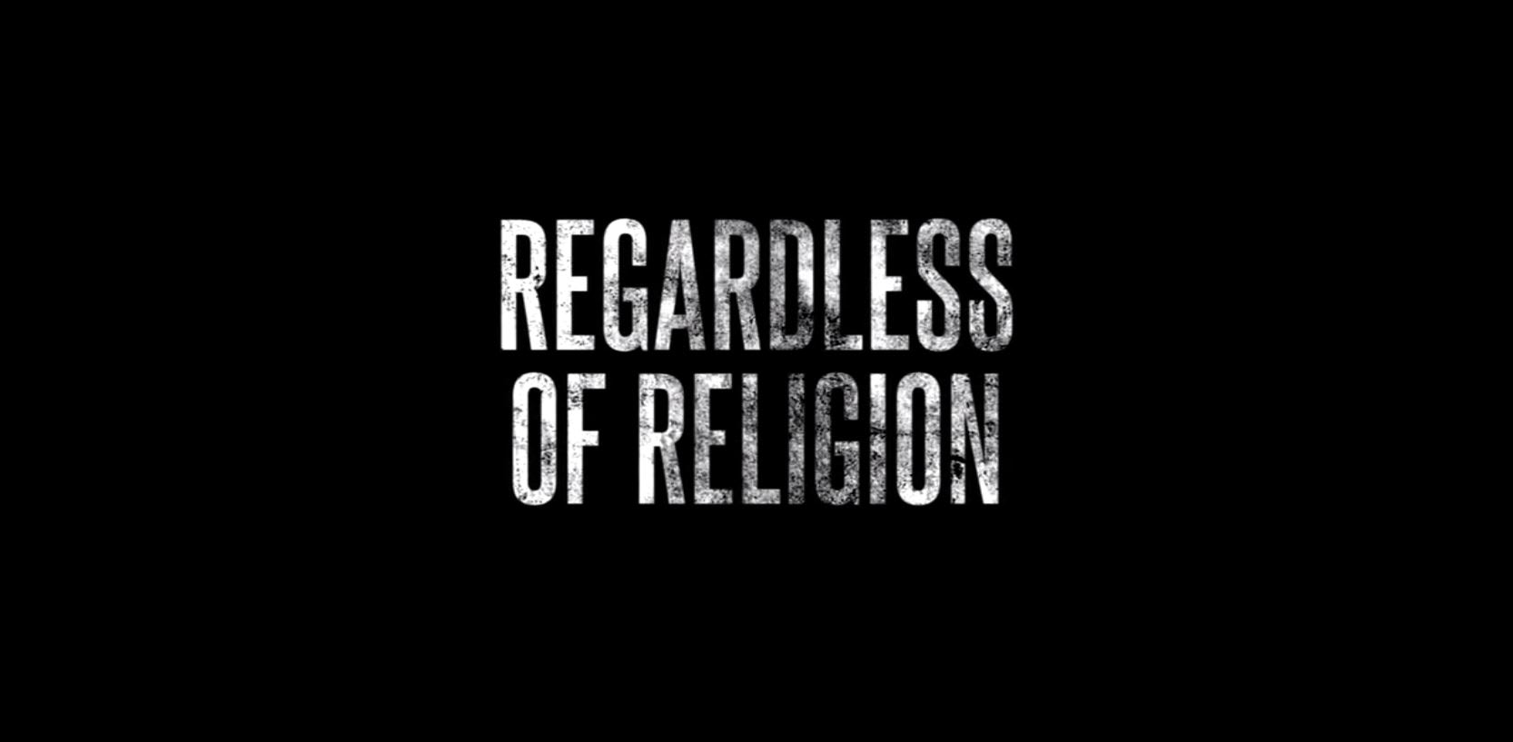 Regardless Of Religion Teaser 1